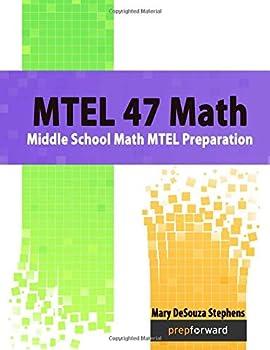 Paperback MTEL 47 Math: Middle School Math MTEL Preparation Book