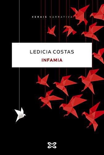 Infamia (EDICIÓN LITERARIA - NARRATIVA E-book) (Galician Edition)