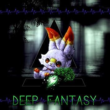 Deep Fantasy