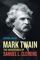 Mark Twain: The Adventures of Samuel L. Clemens