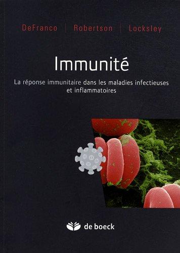 Immunité : La réponse immunitaire dans les maladies infectieuses et inflammatoires