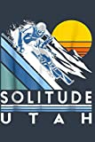 Solitude Utah Retro Ski Notebook: Journal, Lined Notebook, 120 Blank Pages, Journal, 6x9 Inches, Matte Finish Cover