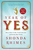 Year of Yes: uplifting and inspiring self help