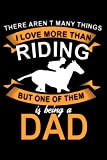 There Aren't many things I love more than Riding but one of them is being a Dad: Dotted Paper Notebook | 110 Game Sheets | Planner Journal | Dotgrid | ... x 22.86 cm | Dot Grid Book | Funny Great Gift