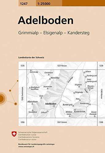 1247 Adelboden: Grimmialp - Elsigenalp - Kandersteg (Landeskarte 1:25 000)