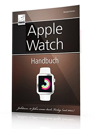 Apple Watch Handbuch - umfassender Überblick aller Apple Watch-Funktionen