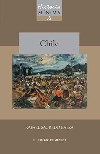 Historia mínima de Chile eBook: Baeza, Rafael Sagredo: Amazon.es ...