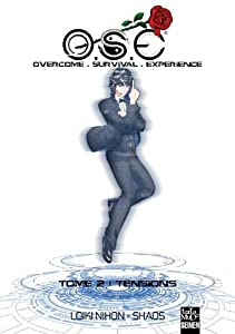O.S.E : Overcome Survival Experience Edition simple Tome 2