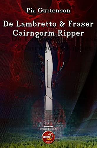 De Lambretto & Fraser - Cairngorm Ripper