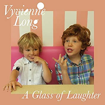 A Glass of Laughter