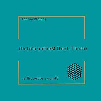 thuto's antheM (feat. Thuto)