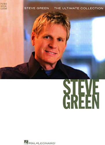 Steve Green - The Ultimate Collection Songbook (English Edition)