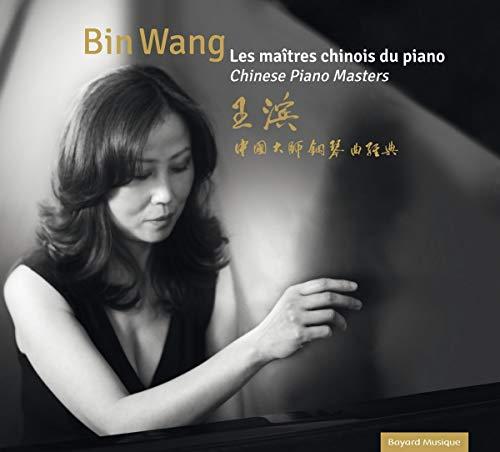 Bin Wang - Chinese Piano Masters