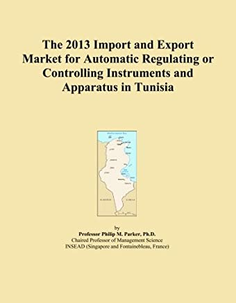 The 2013 Import and Export Market for Automatic Regulating or Controlling Instruments and Apparatus in Tunisia