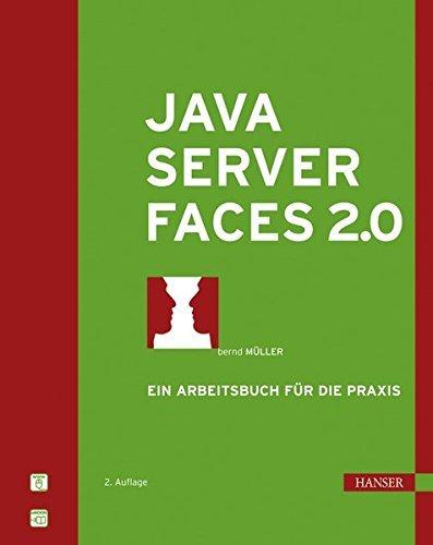 JavaServer Faces 2.0: Ein Arbeitsbuch für die Praxis by Bernd Müller (2010-10-07)