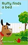 Ruffy finds a bed (The adventures of Ruffy the puppy - Short Bedtime stories for 2 to 5 year olds) (English Edition)