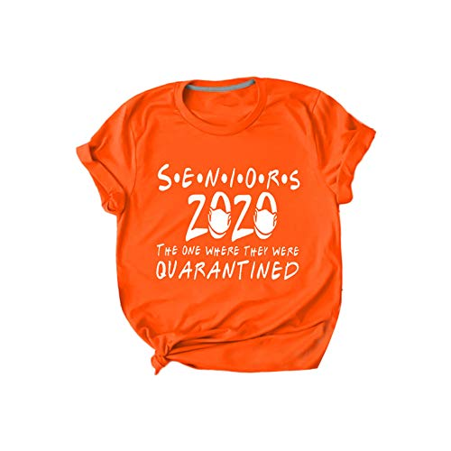 GLOA Letter Print T-shirt, Women SENIORS 2020 THE ONE WHERE THEY WERE QUARANTINED Short Sleeve T-shirt Orange XL