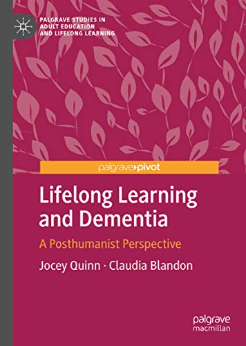 41DBF6FQ5aL - Lifelong Learning and Dementia: A Posthumanist Perspective (Palgrave Studies in Adult Education and