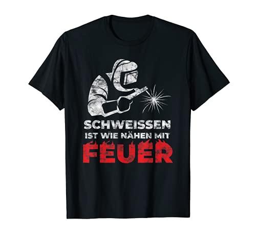 Schweisser T-Shirt 'Schweissen ist wie nähen mit Feuer'