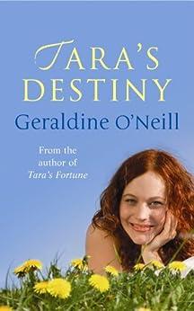 Tara's Destiny (The Tara Trilogy Book 3) by [Geraldine O'Neill]
