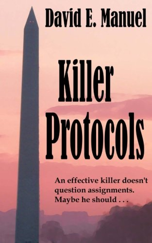 Book: Killer Protocols - Richard Paladin Series #1 by David E. Manuel