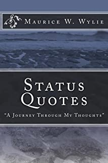 """Status Quotes: """"A Journey Through My Thoughts"""""""