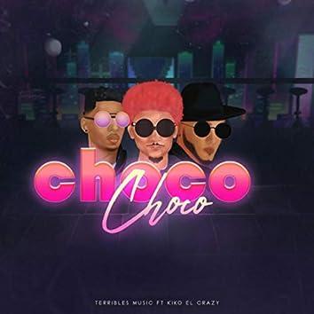 Choco Choco (feat. Kiko el Crazy)