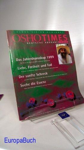 Oshotimes : Dezember 1998- Nummer 12 : Deutsche Ausgabe : Das Jahreshoroskop 1999; Liebe, Freiheit und Tod; Der sanfte Schreck; Suche die Essenz....