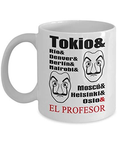 N\A Tokio & Rio & Denver & Berlin & Nairobi & Moscu & Helsinki & Oslo & El Profesor Money Heist - Taza de café Inspirada en La Casa De Papel, Divertida, Taza, té, r