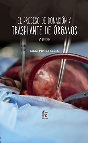 El proceso de donación y trasplante de órganos - 2ª edición (CIENCIAS SANITARIAS)