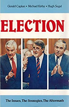 Unknown Binding Election: The issues, the strategies, the aftermath Book