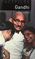 Gandhi (Oxford Bookworms Library Factfiles: Stage 4)