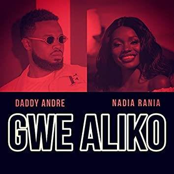 Gwe Aliko (feat. Daddy Andre)