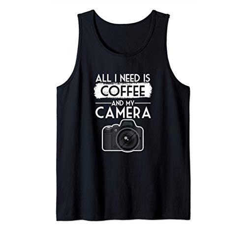 Todo lo que necesito es café y fotografía divertida de la Camiseta sin Mangas