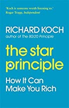 The Star Principle: How It Can Make You Rich by Koch, Richard (March 12, 2010) Paperback