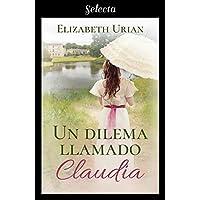Un dilema llamado Claudia (Dilemas 2)