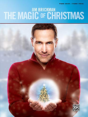 Jim Brickman -- The Magic of Christmas: Piano Solo & Piano/Vocal