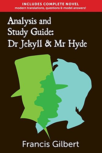 Analysis & Study Guide: Dr Jekyll and Mr Hyde: Complete text & integrated study guide (Creative Study Guide Editions)