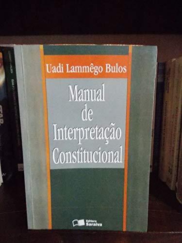 Manual de interpretação constitucional