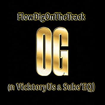 OG (feat. VictoryUs & Suke'eq)