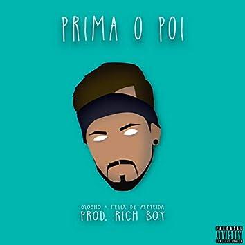 Prima o Poi (feat. Felix De Almeida & Rich Boy)