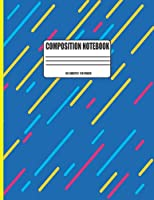 COMPOSITION NOTEBOOK: Wide Ruled Lined Paper Notebook Journal: COVER MATTE BLUE Workbook for Girls Kids Teens Students for Back to School and Home College Writing Notes Paperback SIZE 8.5 X 11 IN