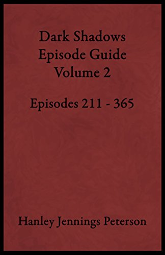 Dark Shadows Episode Guide Volume 2 (DS Guides) (English Edition)