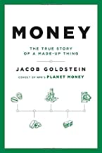Money: The True Story of a Made-Up Thing PDF