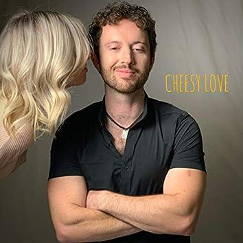 Cheesy Love