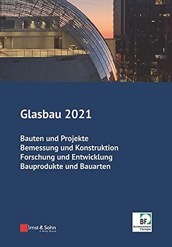 Glasbau 2021