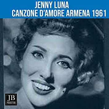 Canzone D'amore Armena (1961)