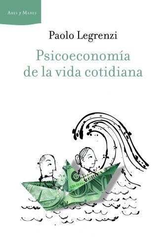 PSICOECONOMIA DE LA VIDA COTIDIANA