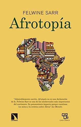 Afrotopía (Mayor nº 698) eBook: Sarr, Felwine: Amazon.es: Tienda ...