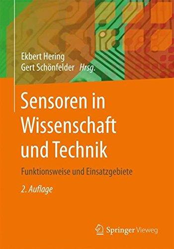 Sensoren in Wissenschaft und Technik: Funktionsweise und Einsatzgebiete